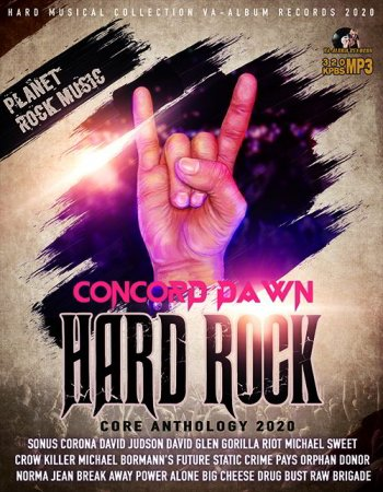 Обложка Concord Dawn - Hard Rock Core Anthology (2020) Mp3