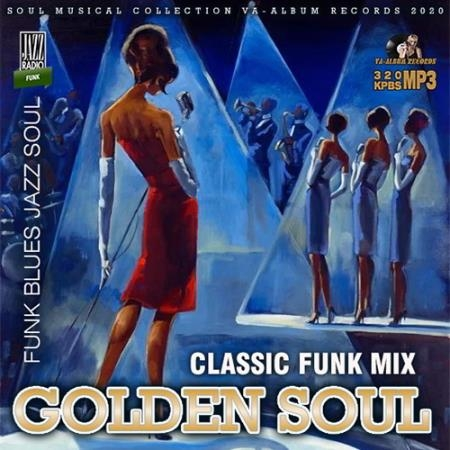 Обложка Golden Soul - Classic Funk Mix (2020) Mp3