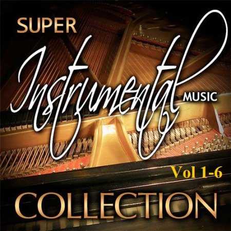 Обложка Super Instrumental Collection Vol 1-6 (1994-1995) Mp3
