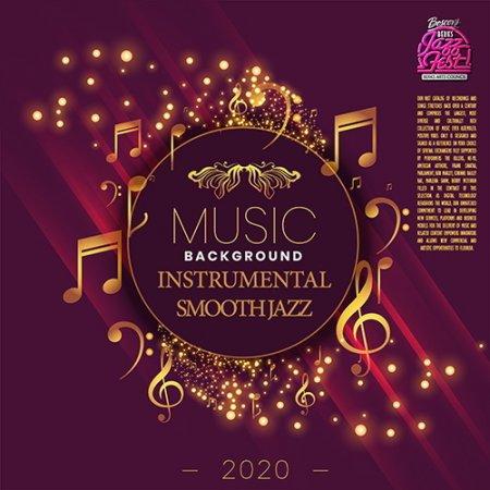 Обложка Background Instrumental Smooth Jazz (2020) Mp3