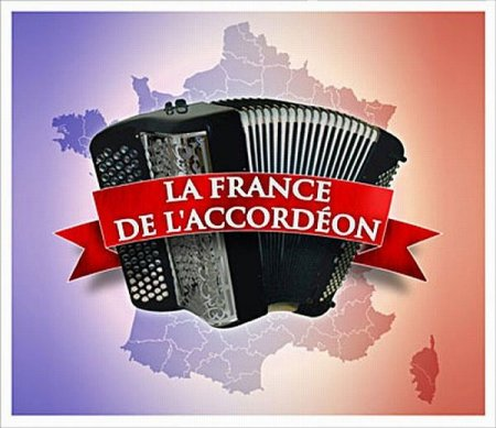 Обложка La France De L'Accordeon (4 CD) (2007) Mp3