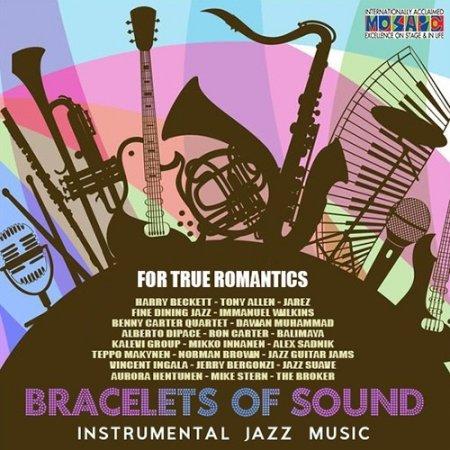 Обложка Bracelets Of Sound - Instrumental Jazz Music (2020) Mp3