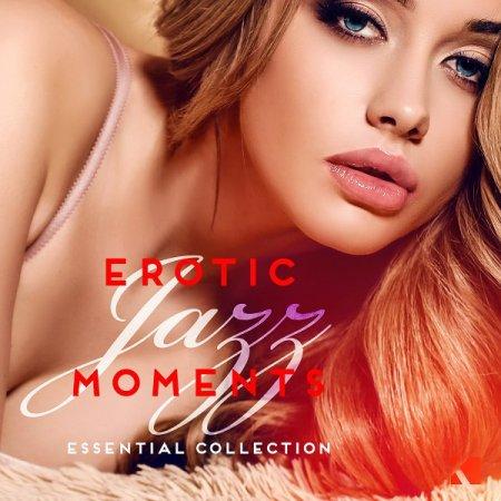 Обложка Erotic Jazz Moments (Essential Collection) (2016) Mp3