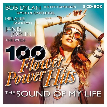 Обложка 100 Flower Power Hits - The Sound Of My Life (2020) Mp3