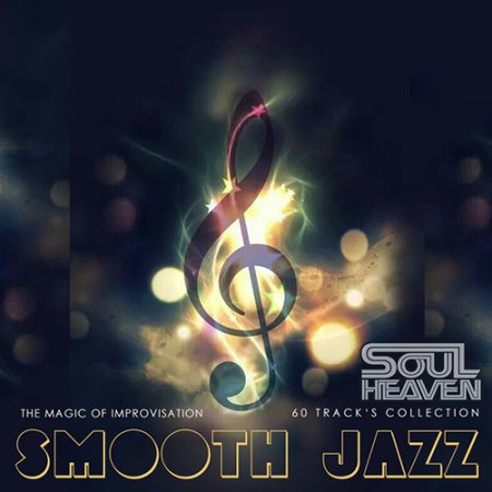 Обложка Smooth Jazz - The Magic Of Improvisation (2021) Mp3