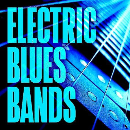 Обложка Electric Blues Bands (2021) Mp3