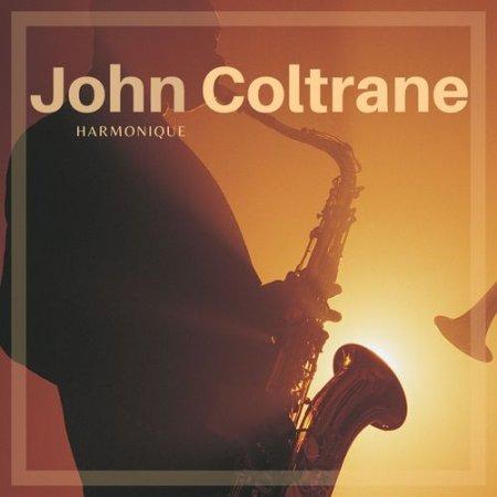 Обложка John Coltrane - Harmonique (2021) Mp3
