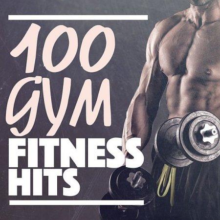 Обложка 100 Gym Fitness Hits (2015) Mp3