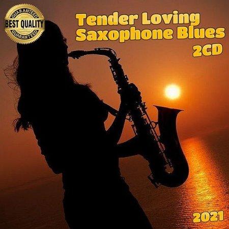 Обложка Tender Loving Saxophone Blues (2CD) (2021) Mp3