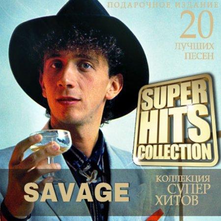 Обложка Savage - Super Hits Collection (2021) Mp3